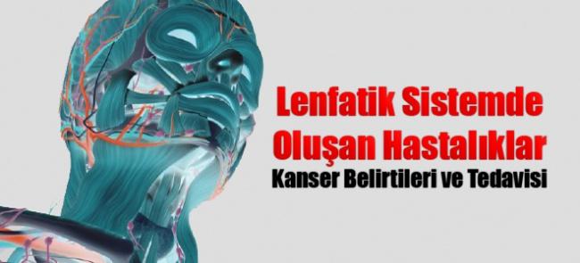 Lenfatik Sistemde Oluşan Hastalıklar