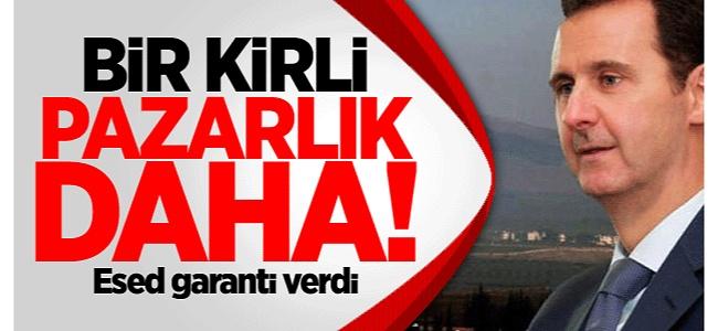 Esed'in Kirli Pazarlığı Teröristlere Garanti Verdi!