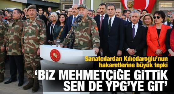 Sanatçılardan Kılıçdaroğlu'na Tepki: Sen de YPG'ye Git!