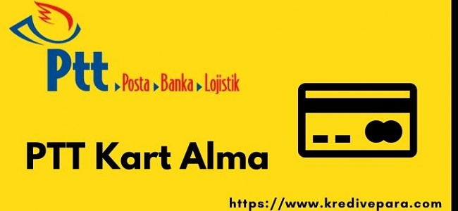 PTT Kart Alma