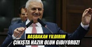 Başbakan'dan Gençlere Afrin Yanıtı: Çıkışta Hazır Olun Gidiyoruz!