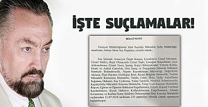 Örgüt Lideri Oktar'a 31 Ayrı Suçlama! Çocuk Tacizi, Casusluk..