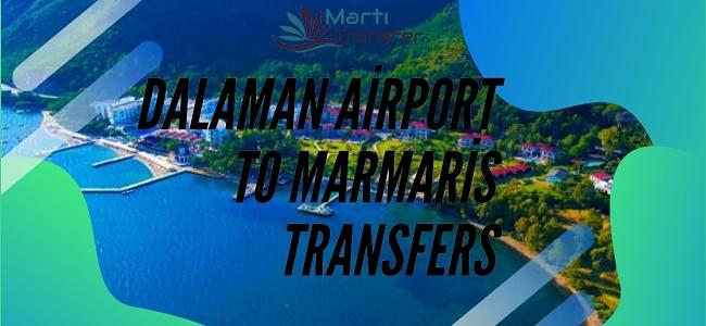 DALAMAN AIRPORT TO FETHIYE HISARONU TRANSFERS