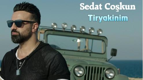 """Sedat Coşkun'un """"Tiryakinim"""" şarkısı çok sevildi!"""